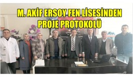 M. AKİF ERSOY FEN LİSESİNDEN PROJE PROTOKOLÜ